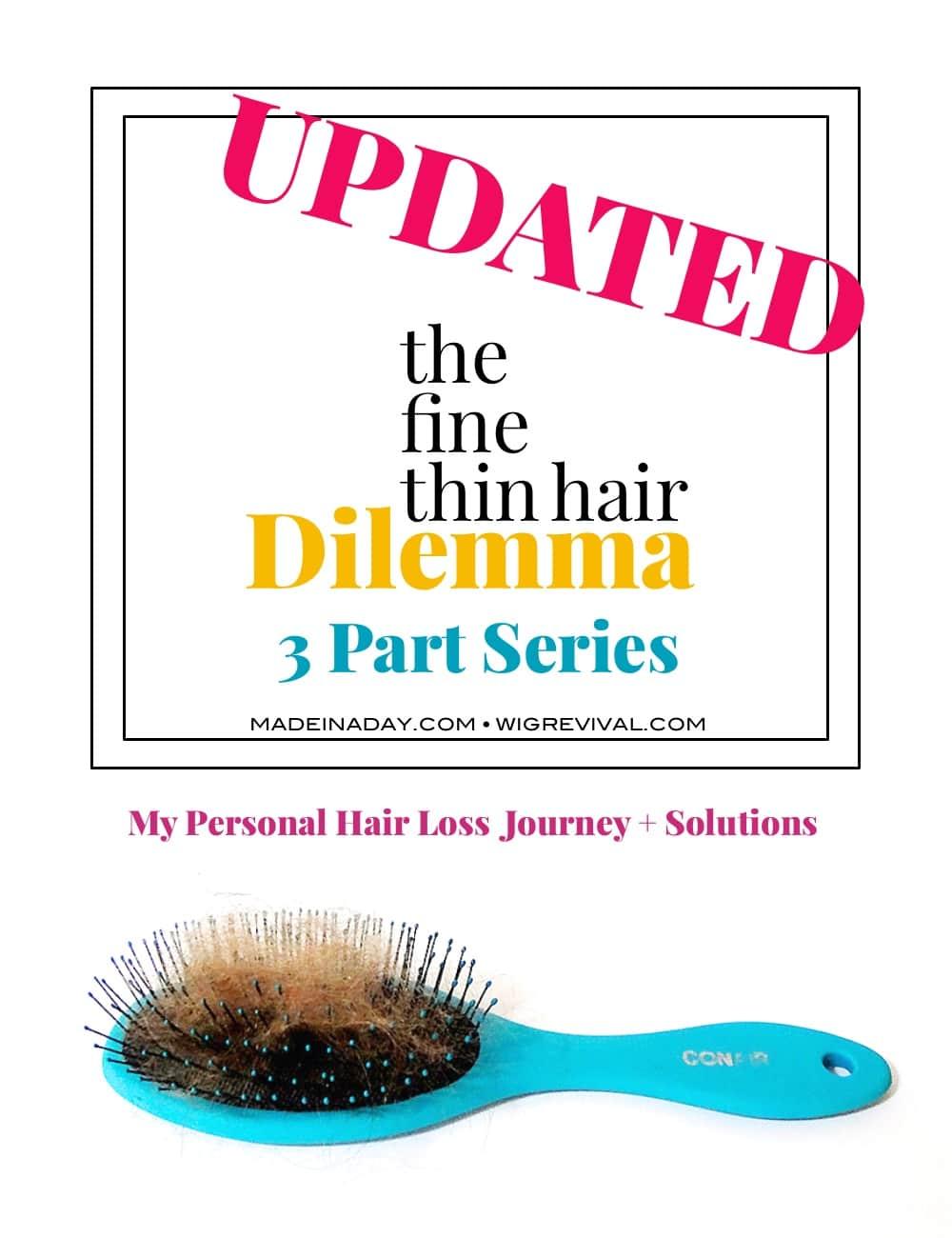 My Fine Thin Hair Dilemma Journey